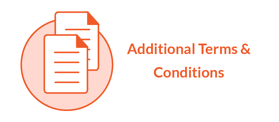 Additional Terms and Conditions