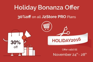 The Holiday Bonanza Offer: 30% Off on J2Store Pro Plans