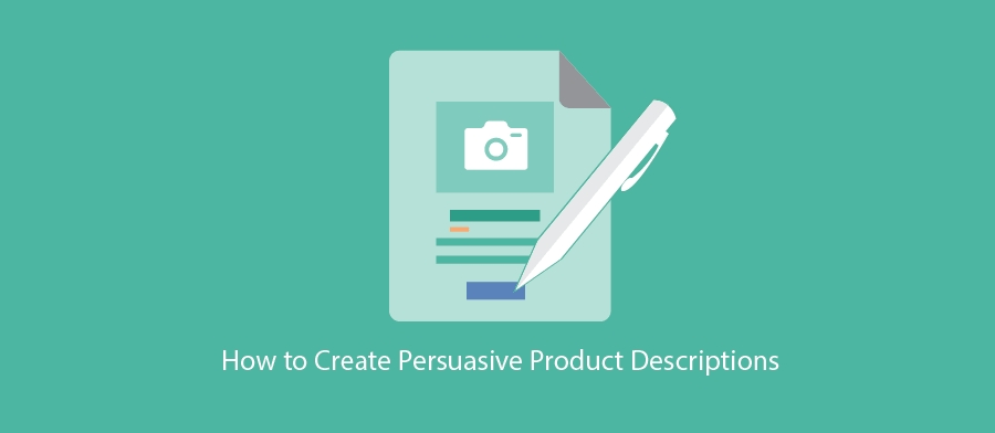 How to create persuasive product descriptions