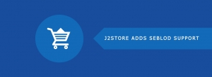 J2Store Adds eCommerce Feature to SEBLOD CCK